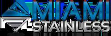 Miami Stainless